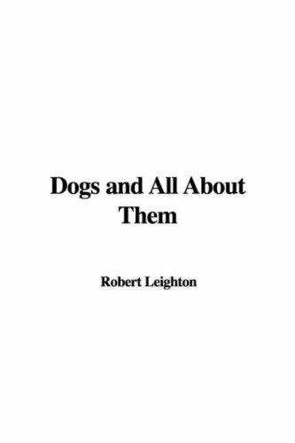 Download Dogs And All About Them