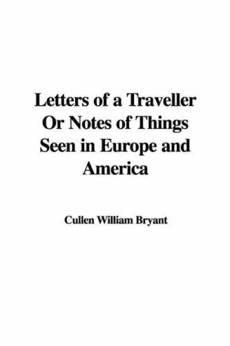 Download Letters Of A Traveller Or Notes Of Things Seen In Europe And America