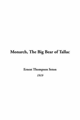 Monarch The Big Bear Of Tallac