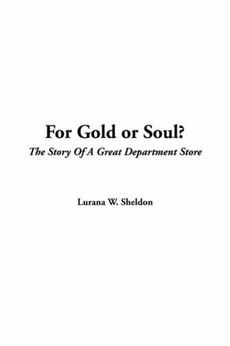For Gold Or Soul?