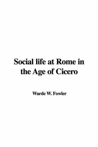 Download Social Life At Rome In The Age Of Cicero