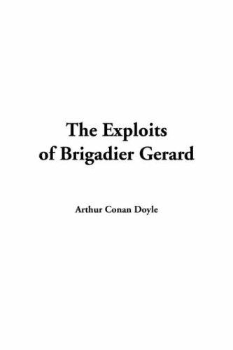 Download The Exploits Of Brigadier Gerard