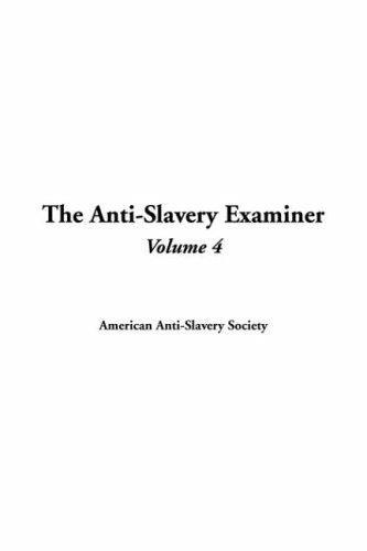 Download The Anti-slavery Examiner