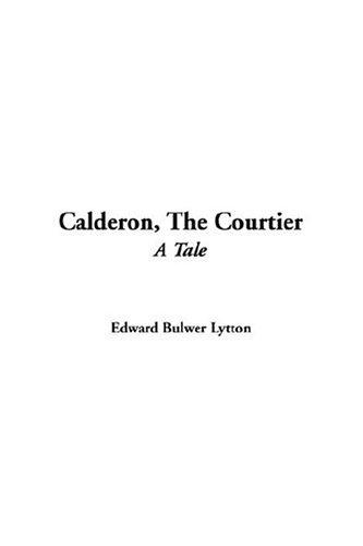 Download Calderon, The Courtier
