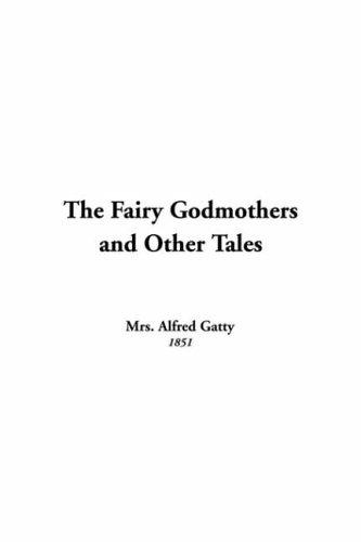 Download The Fairy Godmothers And Other Tales