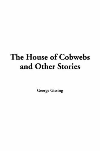 The House Of Cobwebs And Other Stories