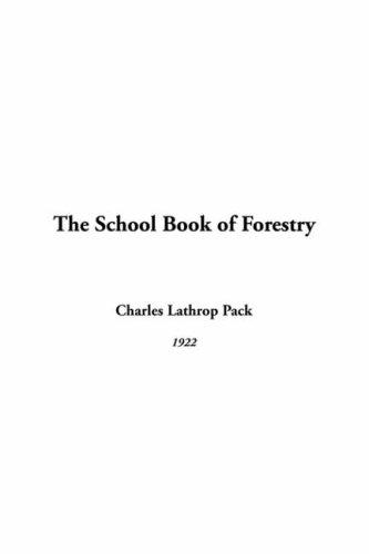 Download The School Book Of Forestry