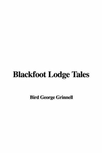 Download Blackfoot Lodge Tales