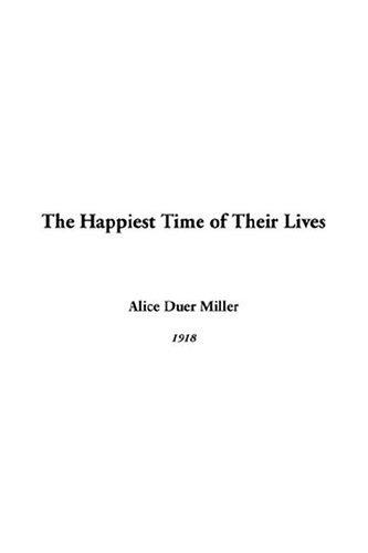 Download The Happiest Time Of Their Lives