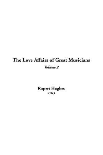 Download The Love Affairs Of Great Musicians