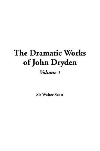 Download The Dramatic Works Of John Dryden