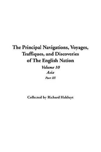 Download The Principal Navigations, Voyages, Traffiques, And Discoveries Of The English Nation