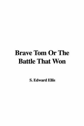 Download Brave Tom Or The Battle That Won