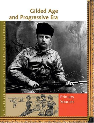 Download Gilded Age and Progressive Era