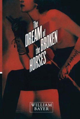 Download The Dream of the Broken Horses