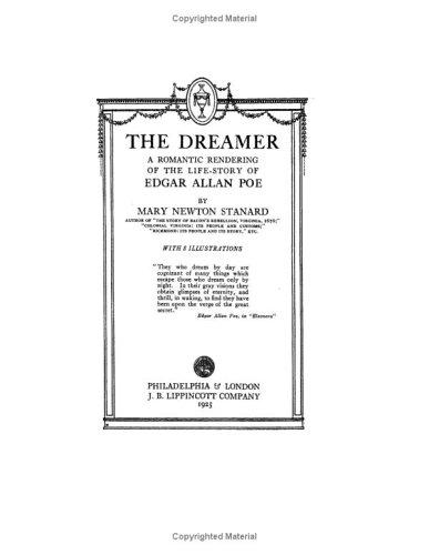 The Dreamer a Romantic Rendering of the Life Story of Edgar Allan Poe
