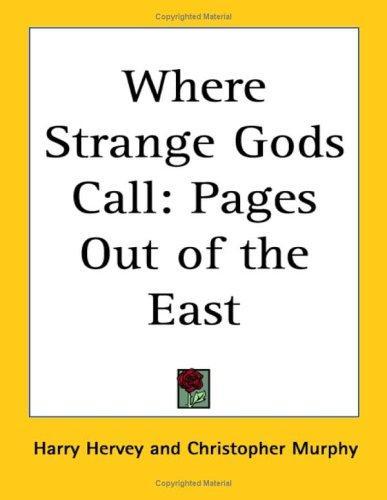 Download Where Strange Gods Call