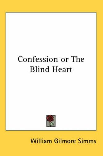 Download Confession Or The Blind Heart