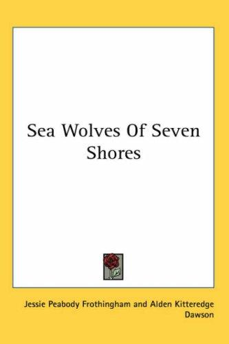 Sea Wolves of Seven Shores