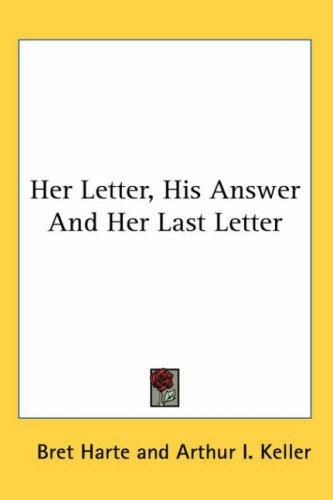 Download Her Letter, His Answer And Her Last Letter