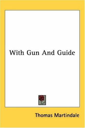 With Gun And Guide