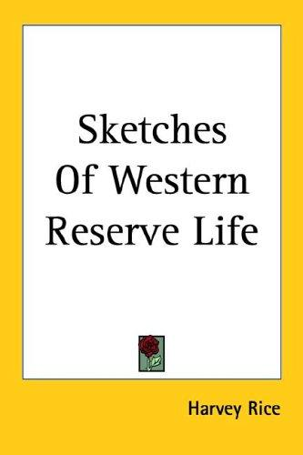 Download Sketches of Western Reserve Life