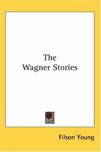 The Wagner Stories