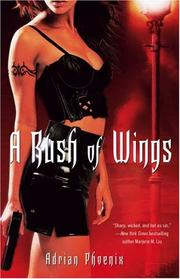 A Rush of Wings:...