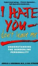 I hate you–don't leave me