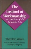 Download The instinct of workmanship and the state of the industrial arts