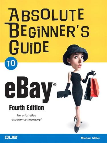 Absolute Beginner's Guide to eBay®