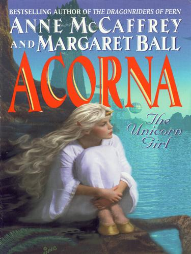 The Unicorn Girl by Anne McCaffrey, Margaret Ball