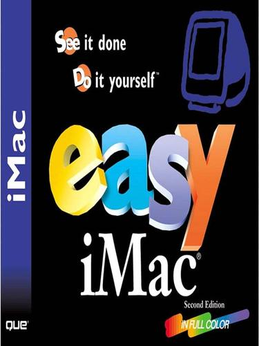 Easy iMac, Second Edition
