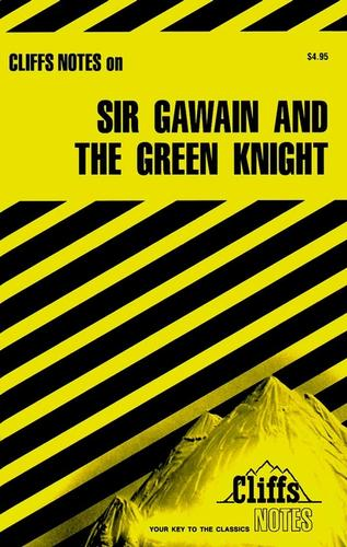 CliffsNotes Sir Gawain and The Green Knight