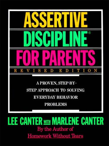 Assertive Discipline for Parents
