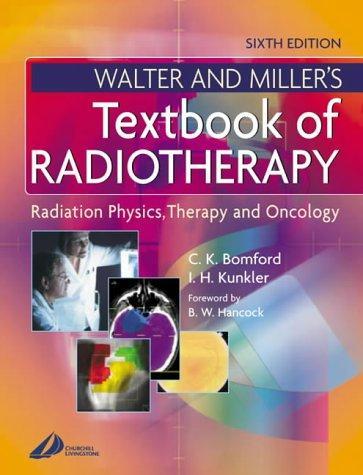 Download Walter & Miller's Textbook of Radiotherapy