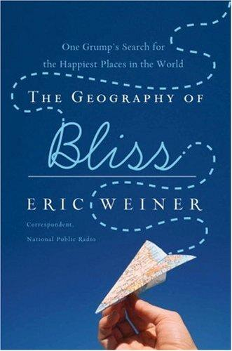 Download The Geography of Bliss