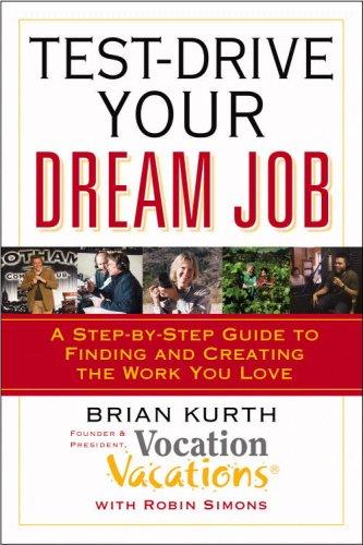 Test-Drive Your Dream Job