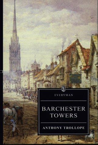 Barchester Towers by Anthony Trollope, Hugh Osborne, David Skilton