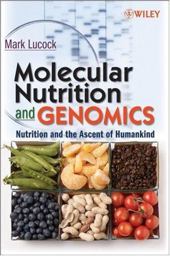 Download Molecular Nutrition and Genomics