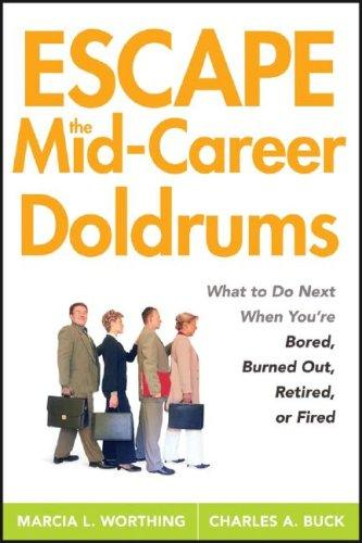 Download Escape the Mid-Career Doldrums