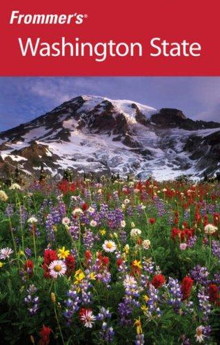 Download Frommer's Washington State (Frommer's Complete)