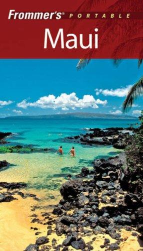 Download Frommer's Portable Maui (Frommer's Portable)