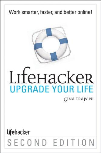 Upgrade Your Life by Gina Trapani, Gina Trapani