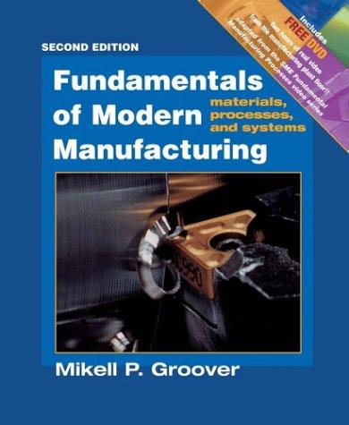 Download Fundamentals of Modern Manufacturing