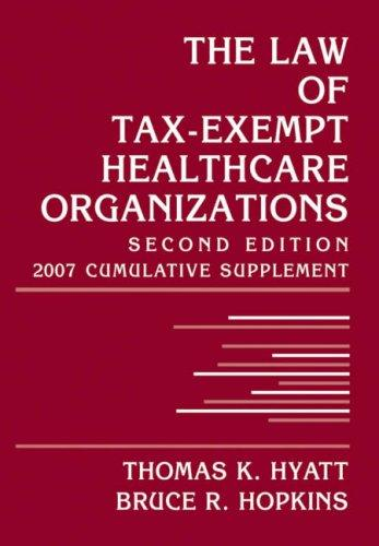 Download The Law of Tax-Exempt Healthcare Organizations