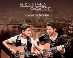 Hugo Pena & Gabriel - Perdoar