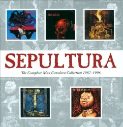 Sepultura. The Complete Max Cavalera Collection 1987-1996 by Sepultura