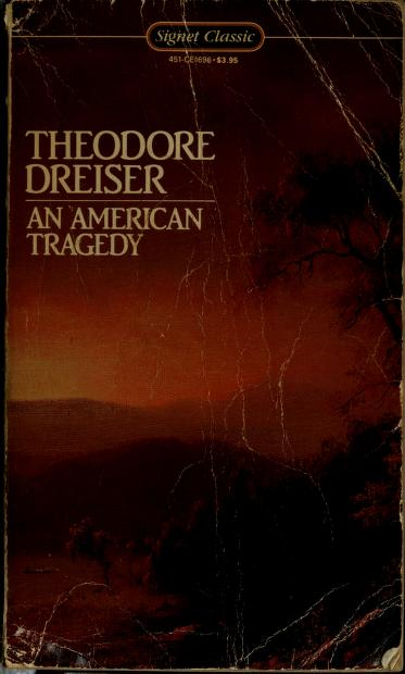 An American tragedy, [by] Theodore Dreiser by