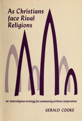Cover of: As Christians face rival religions | Gerald Cooke